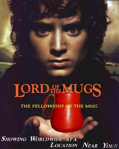 Lord of the Mugs
